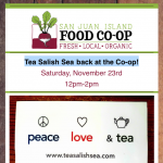 Tea Salish Sea back at the Co-op! - November 23rd, 2019
